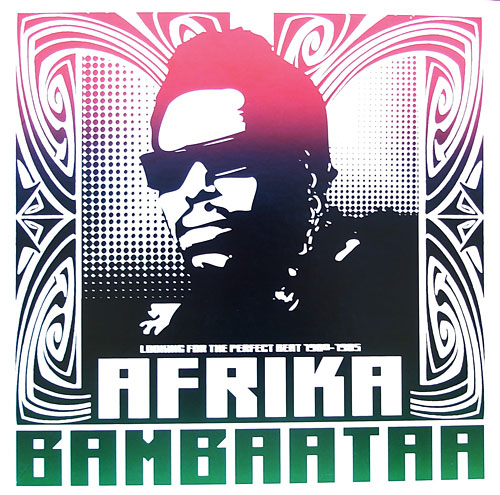 Afrika Bambaataa - Looking For The Perfect Beat 1980 - 1985