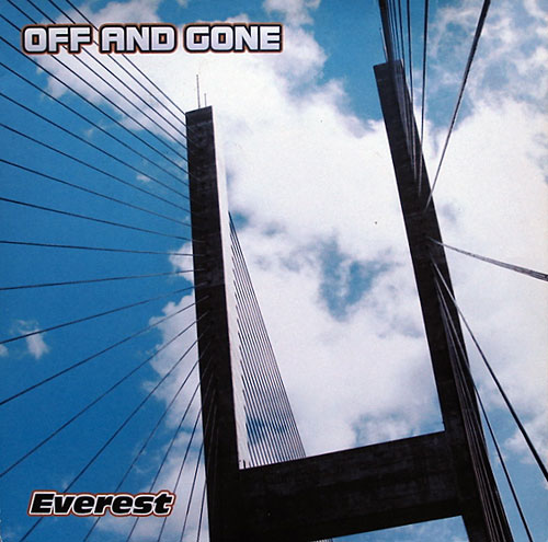 Off And Gone - Everest