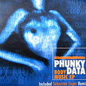 Phunky Data - Body Music EP