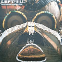 Leftfield - The Afro Left EP